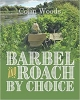 Barbel And Roach By Choice